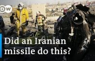 Iran-plane-crash-Missile-likely-shot-Ukraine-jet-down-DW-News