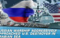 Russian-warship-aggressively-approached-U.S.-destroyer-in-Arabian-Sea-Indus-News